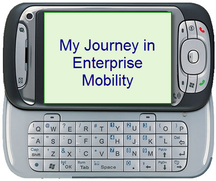 My Journey in Enterprise Mobility